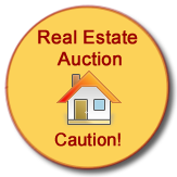 Real Estate Auction Caution