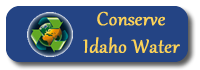Conserve Idaho Water
