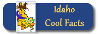 Cool facts about Idaho